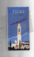 SUISSE - DEPLIANT TOURISTIQUE -TICINO- TESSIN- LOCARNO- LUGANO-ASCONA-GAMBAROGNO-BRISSAGO-1939 - Reiseprospekte