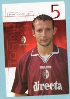 Torino Calcio  - Daniele Delli Carri (con Autografo) - Riproduzioni