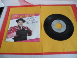 Éric Moréna, Je Suis Le Toréro De L'amour - 19.. - Voir Photos,disque Vinyle - 2 € Le Vinyle 45 T - Oper & Operette