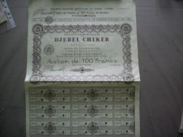 SOCIETE ANONYME MAROCAINE DU DJEBEL CHIKER SAMOC A TAZA ACTION DE CENT FRANC AU PORTEUR 1927 - Afrique