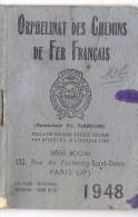 Mini AGENDA Calendrier 1948 ORPHELINAT DES CHEMINS DE FER FRANCAIS 132 Rue Du Faubourg Saint Denis PARIS X - Calendriers