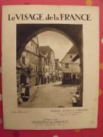 Vosges Alsace Et Lorraine. Revue Le Visage De La France. 1925. 32 Pages. édition Horizons De France - Corse