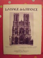 Champagne Ardennes Nord. Revue Le Visage De La France. 1925. 32 Pages. édition Horizons De France - Corse
