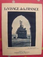 La Bretagne. Revue Le Visage De La France. 1925. 32 Pages. édition Horizons De France - Corse