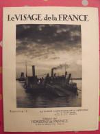 Poitou Angoumois Saintonge. Revue Le Visage De La France. 1925. 32 Pages. édition Horizons De France - Corse