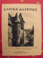 Limousin Quercy Périgord. Revue Le Visage De La France. 1925. 32 Pages. édition Horizons De France - Corse