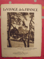 Auvergne Massif Central. Revue Le Visage De La France. 1925. 32 Pages. édition Horizons De France - Corse