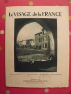 Gascogne Guyenne Cote D´Argent. Revue Le Visage De La France. 1925. 32 Pages. édition Horizons De France - Corse
