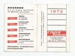 G-I-E , Calendrier , 1972 , L´YONNE REPUBLICAINE , 2 Scans , 4 Pages , Auxerre - Calendars
