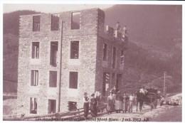 TIRAGE  PHOTO  74 - LES HOUCHES - Construction Hotel Du Mont-Blanc. 7 Oct. 1912    10x15 - Les Houches