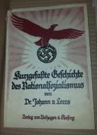 Leers, Kurzgefasste Geschichte Des Nationalsozialismus - Bielefeld, Leipzig,1933 - 5. World Wars
