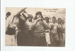 LIBAN ? SCENES ET TYPES D´ORIENT 12 DANSE ARABE (PHOTOGRAPHE A ARNAUD BEYROUTH) - Liban