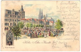 Koln Atler Markt - Verlag V J G Schmitz'sche Buch U Kunsthdlg - Platz-Gabbeck - Postmark Horde 1898 - Koeln