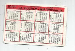 Calendrier , Petit Format , 1965 , Cartes à Jouer , LA DUCALE - B.P. GRIMAUD , 2 Scans - Calendars