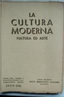 LA CULTURA MODERNA N° 8 - 1939 (BRESCIA, SABBIONETA, ALFIERI, FRASCATI, ALGHERO, TASSO, TOMADINI CIVIDALE, MANZONI) - Art, Design, Decoration