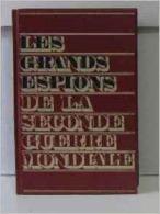 LES GRANDS ESPIONS DE LA SECONDE GUERRE MONDIALE TOME 1 - Livres, BD, Revues