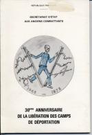 30ème ANNIVERSAIRE De La LIBERATION Des CAMPS De DEPORTATION - Secretariat Des Anciens Combattants - - Libros