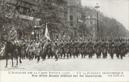 GUERRE 1914-18 - RUSSIA - UN 14 JUILLET HISTORIQUE - Nos Alliés Russes Défilent Sur Les Boulevards - PARIS - Oorlog 1914-18