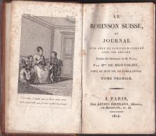 Le Robinson Suisse Ou Journal D'un Père De Famille Naufragé Avec Ses Enfants - 1814 - Livres, BD, Revues