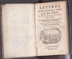 Lettres De Monsieur L'Abbé Leblanc, Historiographe Des Bastiments Du Roi - Livres, BD, Revues