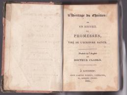 L'Héritage Du Chrétien Ou Recueil De Promesses - 1825 - Tiré Dew L'écriture Sainte - Livres, BD, Revues