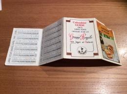 """Calendrier 1987 (4 Volets) """"vins Grapp' Royale / Photo Vloo L Blanquis / Saucisson En Brioche (recette)"""" (11x31cm) - Calendriers"""
