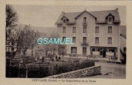 15 - Cheylade Le Grand Hôtel De La Vallée Animé. - (voir Scan). - Ohne Zuordnung