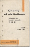 CHANTS  Et  RECITATIONS  -  Nombreuses Illustrations  - 1963 - Poésie