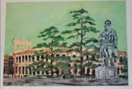 VERONA - Arena - Omaggio A Radames - Disegnata Da Bruno Prosdocimi - Teatro - Verona