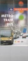 STIB - PLAN DU RESEAU - METRO, TRAM  Et BUS (Fin Des Années 1990 Ou 2001) - Europe