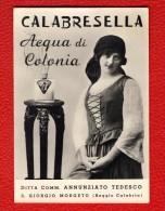 CALABRESELLA - ACQUA DI COLONIA - DITTA COMM. ANNUNZIATO TEDESCO - S. GIORGIO MORGETO - REGGIO CALABRIA - Pubblicitari