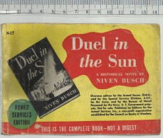 1944 ARMED SERVICES EDITION N° N17 - NIVEN BUSCH - DUEL IN THE SUN ( COUNCIL ON BOOKS IN WARTIME ) ( ARMY WWII BOOKS ) - Forces Armées Américaines