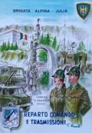 ESERCITO ITALIANO REPARTI BRIGATA ALPINA JULIA COMANDO E TRASMISSIONI - Regiments