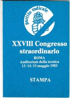 4941.   Tessera XXVIII Congresso Straordinario Partito Radicale - Roma 1983 - Stampa - Vecchi Documenti