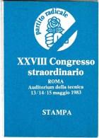 4941.   Tessera XXVIII Congresso Straordinario Partito Radicale - Roma 1983 - Stampa - Materiaal En Toebehoren