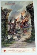 Termonde ( Dendermonde ) WW1 CPA Illustrée Par Fraipont Croix Rouge Villes Martyres Ruines De Guerre - Dendermonde