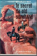 LE SECRET DE OLD SUREHAND.   Charles May.  1965. - Historisch