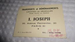 Carte Transport Et Déménagement J. JOSEPH 20 Avenue Parmentier Paris 75011 - Cartes De Visite