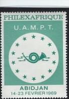 Philexafrique. U.A.M.P.T.  Abidjan  1969.  -  (Cinderella)   T-60 - Erinnophilie