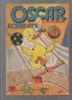 OSCAR  Le Petit Canard Acrobate ,n11,texte Et Illustrations De MAT - Oscar