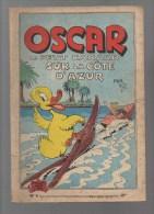 OSCAR  Le Petit Canard  Sur La Cote D'azur ,n°9,texte Et Illustrations De MAT - Oscar