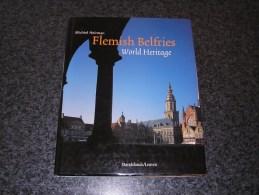 FLEMISH BELFRIES Heirman Régionalisme Belgique Flandre France Buergues Menin Anvers Ypres Tongres St Trond Nieuwpoort - Histoire