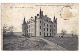Château De Thil, Saint-Boil, 1907, Les Châteaux De Bourgogne, éd. Bourgeois Frères - Other Municipalities