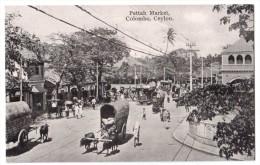 Pettah Market - Colombo - Ceylon - édit. Platé Ltd. 12 + Verso - Sri Lanka (Ceylon)