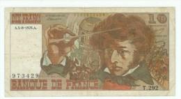 FRANCE 10 F BERLIOZ DU 5/8/1976 CIRCULE PLIS SALISSURES UNE PETITE DECHIRURE PAS DE MANQUE TB+ - 1962-1997 ''Francs''