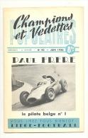 """Revue """" Champions Et Vedettes"""" N° 43/1956- Paul FRERE - Formule 1- Course Automobile, Oldtimer  (b181) - Sport"""