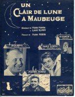 40 60 PARTITION BOURVIL UN CLAIR DE LUNE À MAUBEUGE ANNIE CORDY PERRIN COURTIN PERRIN BLONDY 1962 - Musique & Instruments