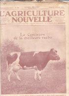 L' AGRICULTURE NOUVELLE N° 1433   27 Décembre 1924 .- Le Concours De La Meilleure Vache - Books, Magazines, Comics
