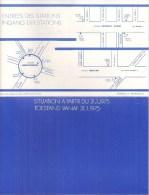 METRO DE BRUXELLES - BRUSSELSE METRO -  Prémétro Lignes N°s 23 Et 90 - ENTREES DES STATIONS (31 Janvier 1975) - Europe