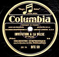 78 Trs - 30 Cm - état EX - ORCHESTRE SYMPHONIQUE - INVITATION A LA VALSE 1re Et 2e Parties - 78 Rpm - Schellackplatten